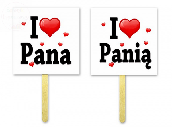 Tabliczki do fotobudek I LOVE PANIĄ / PANA