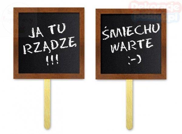 Tabliczki do fotobudek JA TU RZĄDZE/ ŚMIECHU WARTE
