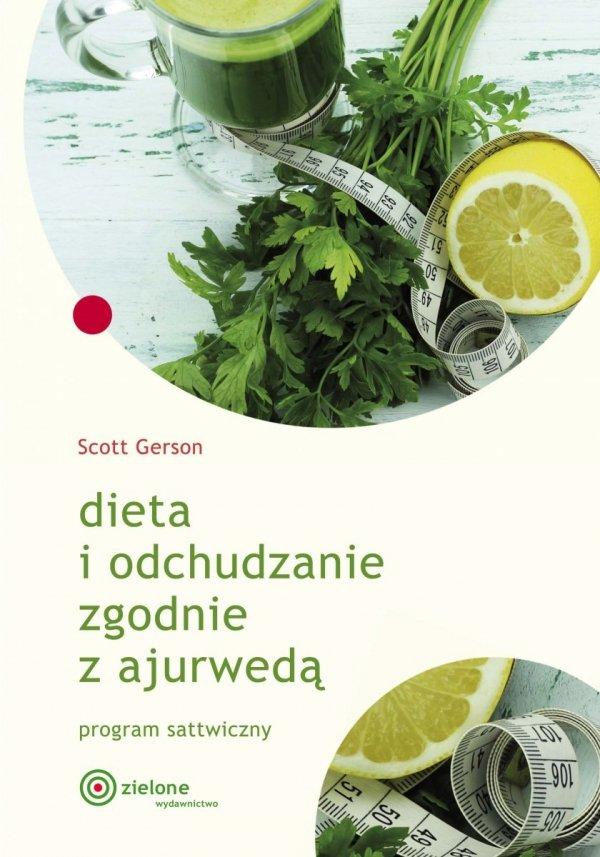 Dieta i odchudzanie zgodnie z ajurwedą, Scott Gerson