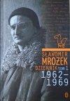 Sławomir Mrożek • Dziennik tom 1. 1962-1969 [autograf autora]