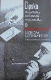 Ewa Lipska • Wspólnicy zielonego wiatraczka. Lekcja literatury z Krzysztofem Lisowskim [dedykacja autorki]