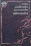 Maria Pawlikowska-Jasnorzewska • Salamandra