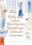 Helen Oyeyemi •  Krótka historia Stowarzyszenia Nieurodziwych Dziewuch i inne opowiadania
