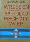 Stanisław Jakiel • Wrzesień zwiadowców 58 Pułku Piechoty Wlkp.