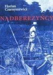 Florian Czarnyszewicz • Nadberezyńcy