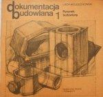 Lech Wojciechowski • Rysunek budowlany
