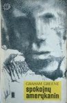 Graham Greene • Spokojny Amerykanin