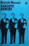 Henryk Worcell • Zaklęte rewiry