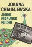 Joanna Chmielewska • Jeden kierunek ruchu