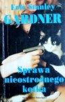 Erle Stanley Gardner • Sprawa nieostrożnego kotka