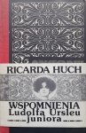 Ricarda Huch • Wspomnienia Ludolfa Ursleu juniora