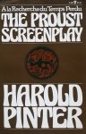 Harold Pinter • The Proust Screenplay