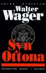 Walter Wager • Syn Ottona