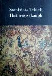 Stanisław Tekieli • Historie z dziupli