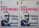Roman Dmowski • Polityka polska i odbudowanie państwa