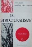 Louis Millet, Madeleine Varin d'Ainvelle • Le Structuralisme