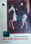 Magdalena Samozwaniec • Moja wojna trzydziestoletnia
