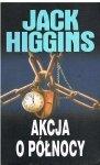 Jack Higgins • Akcja o północy