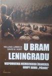 William Lubbeck, David B. Hurt • U bram Leningradu. Wspomnienia Niemieckiego Żołnierza Grupy Armii