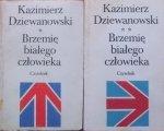 Kazimierz Dziewanowski •  Brzemię białego człowieka