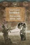 Antoni Ferdynand Ossendowski • Przez kraj ludzi, zwierząt i bogów