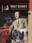 Marc Eliot • Walt Disney. Czarny Książę Hollywood