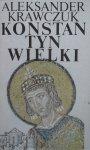 Aleksander Krawczuk • Konstantyn Wielki