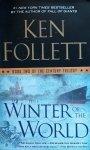 Ken Follett • Winter Of The World