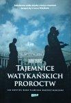 John Thavis • Tajemnice watykańskich proroctw