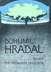 Bohumil Hrabal • Pociągi pod specjalnym nadzorem