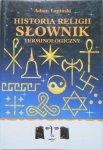 Adam Łapiński • Historia religii. Słownik terminologiczny