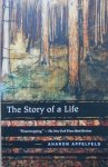 Aharon Appelfeld • The Story of Life