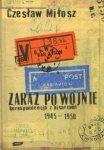 Czesław Miłosz • Zaraz po wojnie. Korespondencja z pisarzami 1945-1950