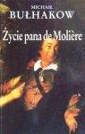 Michaił Bułhakow • Życie pana de Moliere