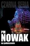 PM Nowak • Na pokuszenie