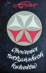 Alfons Filar • Opowieści tatrzańskich kurierów