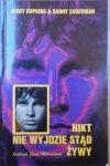 Jerry Hopkins, Danny Sugerman • Nikt nie wyjdzie stąd żywy. Historia Jima Morrisona