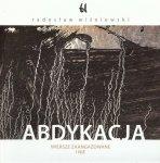 Radosław Wiśniewski • Abdykacja. Wiersze zaangażowane i nie