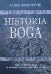 Karen Armstrong • Historia Boga: 4000 lat dziejów Boga w judaizmie chrześcijaństwie i islamie