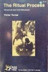 Victor Turner • The Ritual Process