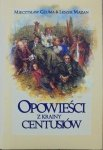 Mieczysław Czuma, Leszek Mazan • Opowieści z krainy Centusiów