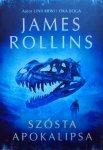 James Rollins • Szósta apokalipsa