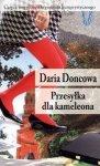 Daria Doncowa • Przesyłka dla kameleona