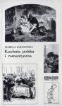 Izabela Jarosińska • Kuchnia polska i romantyczna