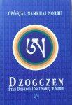 Czogjal Namkhai Norbu • Dzogczen. Stan doskonałości samej w sobie