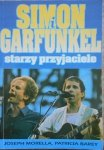 Joseph Morella, Patricia Barey • Simon i Garfunkel. Starzy przyjaciele