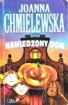 Joanna Chmielewska • Nawiedzony dom