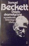 Samuel Beckett • Dzieła dramatyczne [Czekając na Godota, Końcówka i inne]