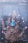 Patrick White • Oko cyklonu