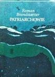 Roman Brandstaetter • Patriarchowie